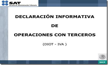 DECLARACIÓN INFORMATIVA PARA OPERACIONES CON TERCEROS DIOT 2014 Versión DIC 2014