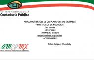 LA HORA CNCPMX Aspectos Fiscales de las Plataformas Digitales y los socios de Negocios - 2da sesión