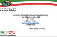 Hora CNCPMX: Aspectos fiscales de las plataformas digitales y los