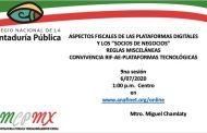 Aspectos Fiscales de las Plataformas Digitales y los Socios de Negocios – 9na Sesión – (06/07/2020)